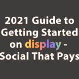 "[2021] Guide to Getting Started on ""display"" – Social That Pays (former Tsū)"