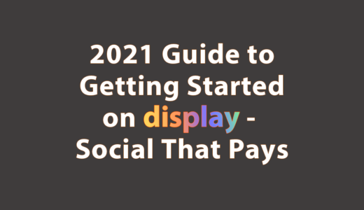 """[2021] Guide to Getting Started on """"display"""" – Social That Pays (former Tsū)"""